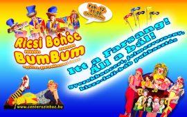 Ricsi Bohóc és a BumBum - gyerekkoncert, gyermekprogram a Center Színházban   Center Színház