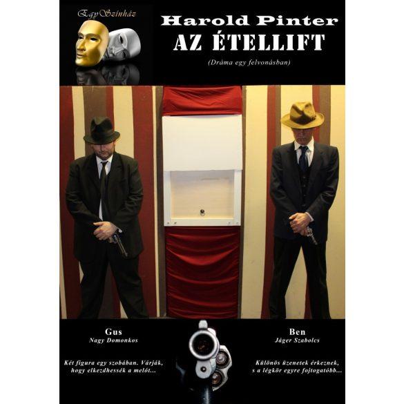 Az étellift - dráma, egy felvonásban. Az EgySzínház vendégjátéka  a Center Színházban